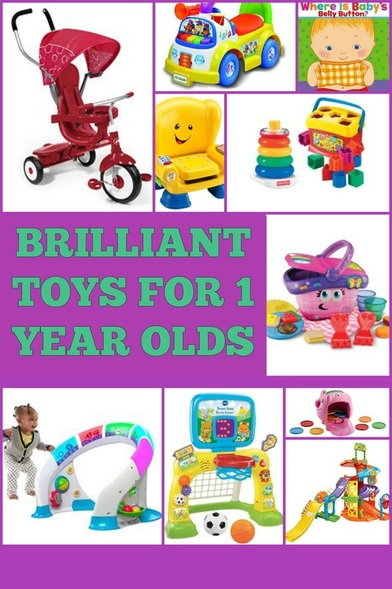 Brilliant Toys for 1 Year Olds